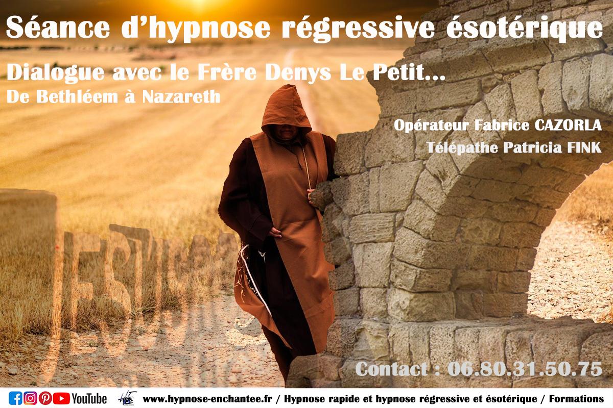 Que nous révèle et nous confie le frère Dénys Le Petit ? Suivez son récit au travers de cette nouvelle investigation d'hypnose régressive par Fabrice CAZORLA.
