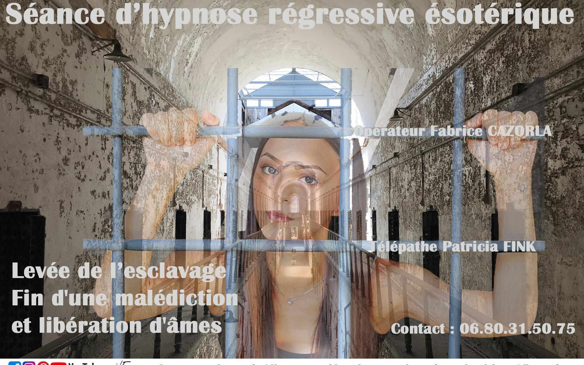 Fin d un esclavage, levée d'une malédiction et libération d'âmes - Hypnose régressive Fabrice CAZORLA