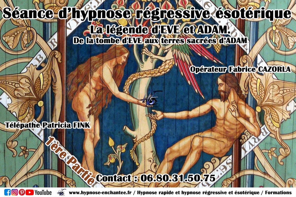 La légende d'Eve et Adam hypnose regressive fabrice cazorla