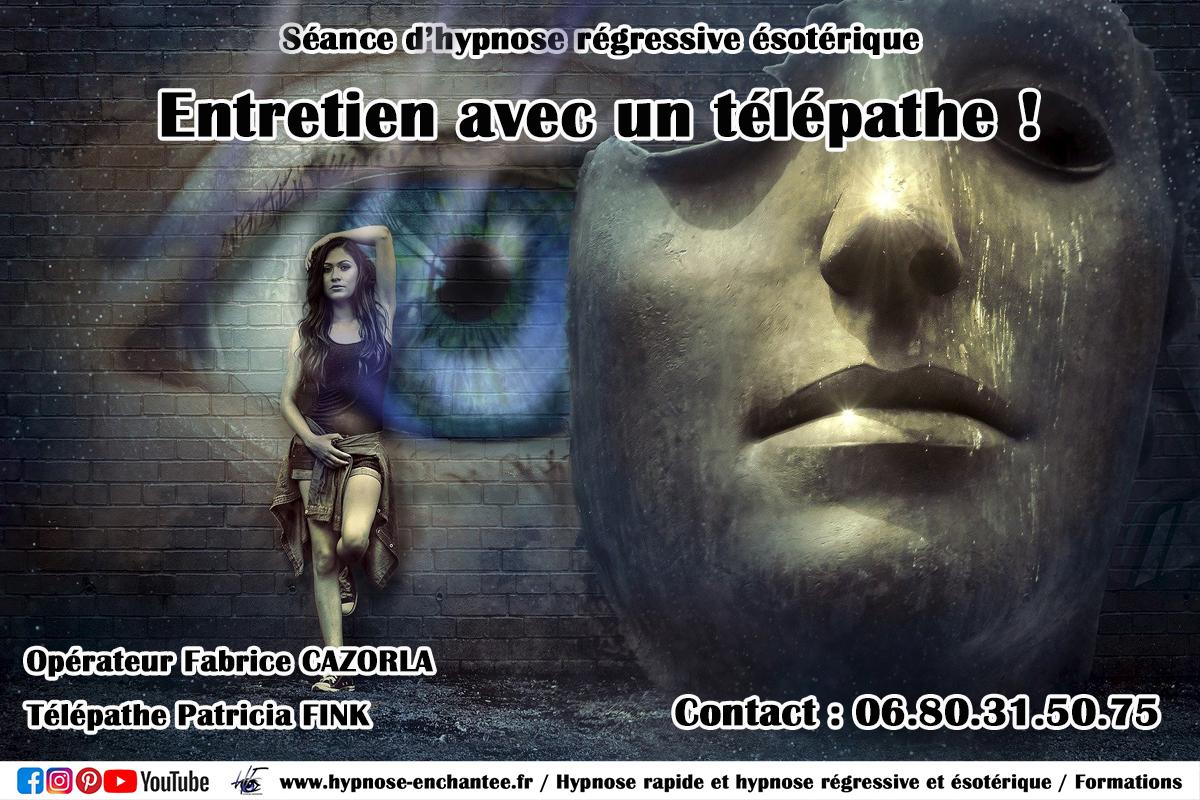 Entretien avec un télépathe. Hypnose régressive Fabrice CAZORLA