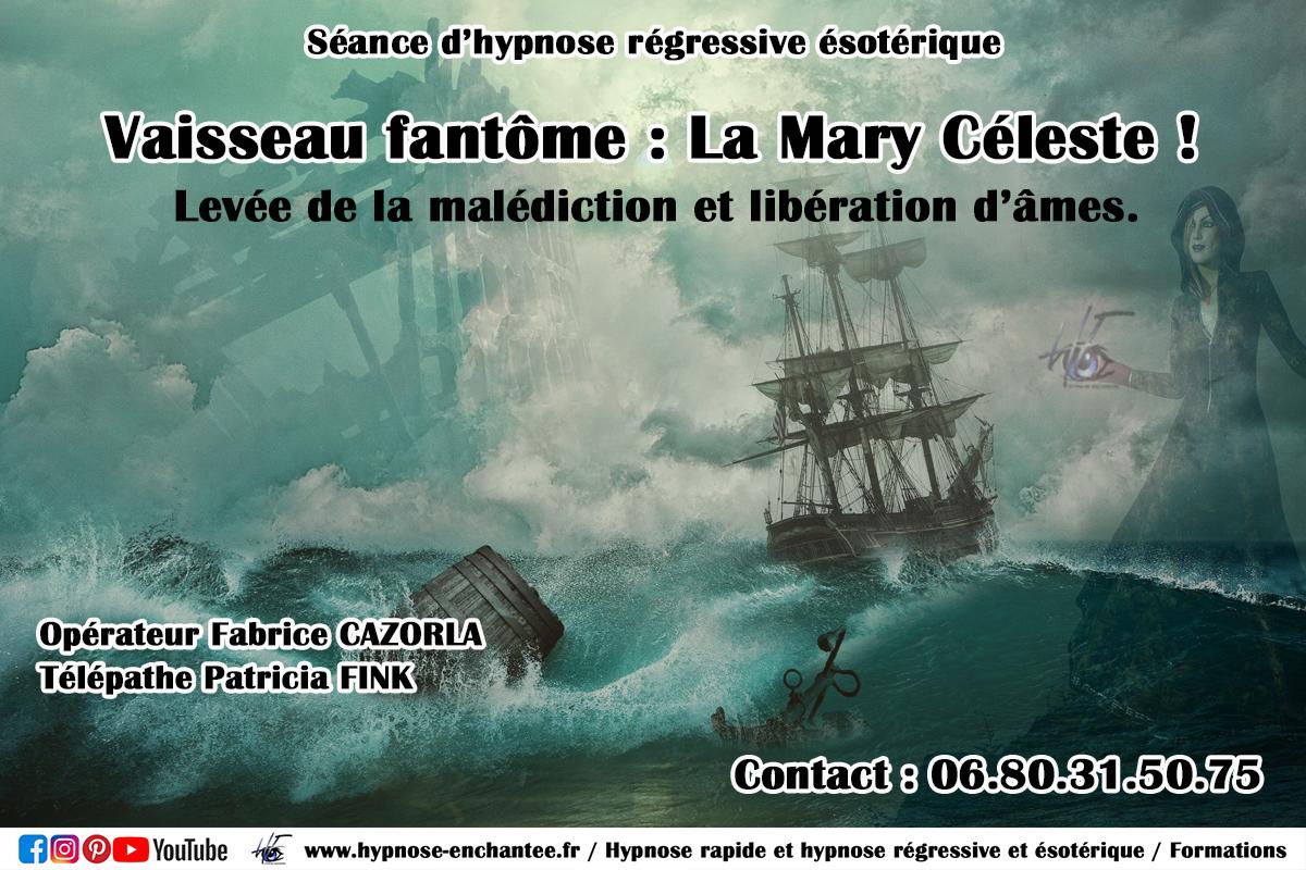 "Le vaisseau fantôme ""La Mary Céleste"" hypnose regressive fabrice cazorla"